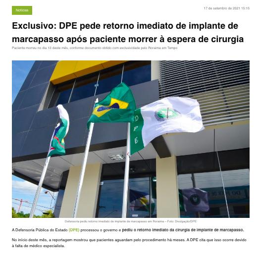 Matéria destaca ação da Defensoria Pública de Roraima para que Governo do Estado implante marcapasso após morte de paciente